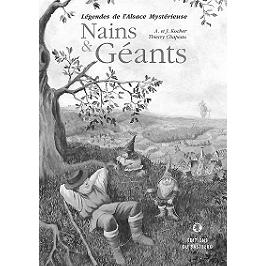 Nains et géants : légendes de l'Alsace mystérieuse