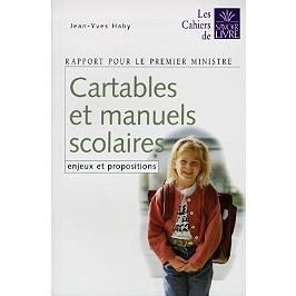 Cartables et manuels scolaires : enjeux et propositions : rapport pour le Premier ministre