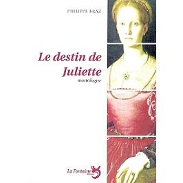 Le destin de Juliette : monologue