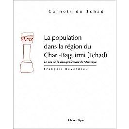 La population dans la région du Chari-Baguirmi (Tchad) : le cas de la sous-préfecture de Massenya