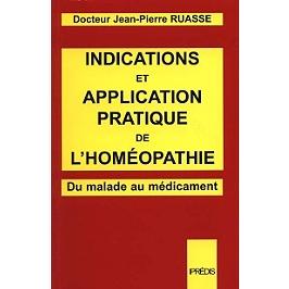 Indications et application pratique de l'homéopathie : du malade au médicament