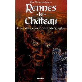 Rennes-le-Château : le mystérieux trésor de l'abbé Saunière