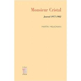 Monsieur Cristal : journal 1977-1982