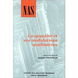 La quantité et ses modulations qualitatives : actes