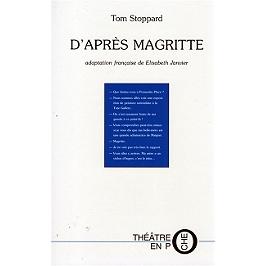 D'après Magritte : et autres pièces courtes