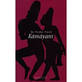 Kâmâyani : épopée allégorique