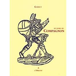 Le livre du compagnon : au rite français