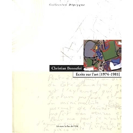 Ecrits sur l'art : 1974-1981