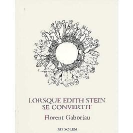 Lorsque Edith Stein se convertit
