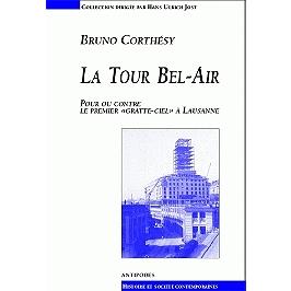 La tour Bel-Air : pour ou contre le premier gratte-ciel à Lausanne