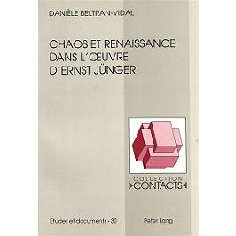 Chaos et renaissance dans l'oeuvre d'Ernst Jünger