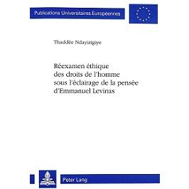 Réexamen éthique des droits de l'homme sous l'éclairage de la pensée d'Emmanuel Levinas