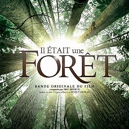 Il était une forêt : bande originale du film : un film de Luc Jacquet