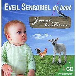 J'écoute la ferme : éveil sensoriel de bébé