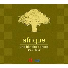 Afrique : une histoire sonore, 1960-2000