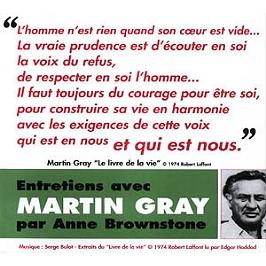 Entretiens avec Martin Gray