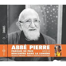 Paroles de paix de l'Abbé Pierre | Suivi de Rencontre dans la lumière