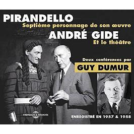 Pirandello, André Gide : deux conférences : enregistré en 1959 & 1991