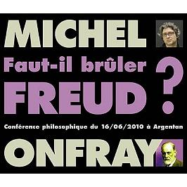 Faut-il brûler Freud ?