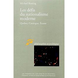 Les défis du nationalisme moderne : Québec, Catalogne, Ecosse