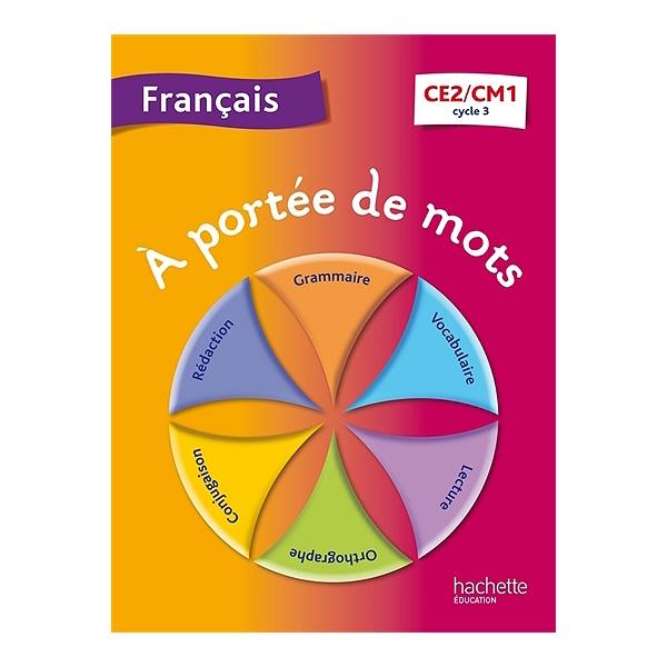 A Portee De Mots Francais Ce2 Cm1 Cycle 3
