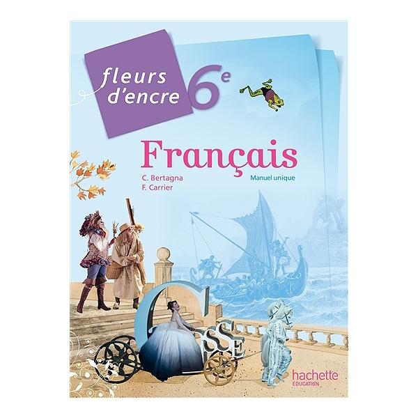 Francais 6e Manuel Unique