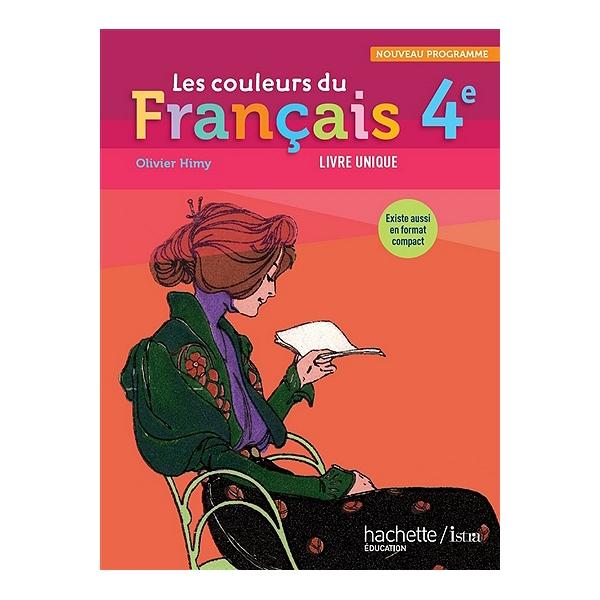Les Couleurs Du Francais 4e Nouveau Programme Livre Unique Grand Format