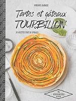 Tartes et gâteaux tourbillon : 30 recettes tout en spirales de Virginie Garnier - Broché