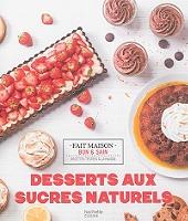 Desserts aux sucres naturels de Noémie Strouk - Broché
