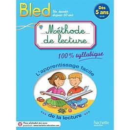 Méthode de lecture, dès 5 ans : l'apprentissage facile de la lecture : 100 % syllabique