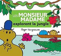 les-monsieur-madame-explorent-la-jungle