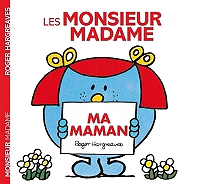 Les Monsieur Madame : ma maman de Roger Hargreaves - Broché