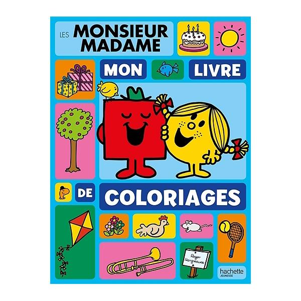 Les Monsieur Madame Mon Livre De Coloriages