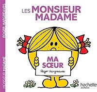 Les Monsieur Madame Ma Soeur