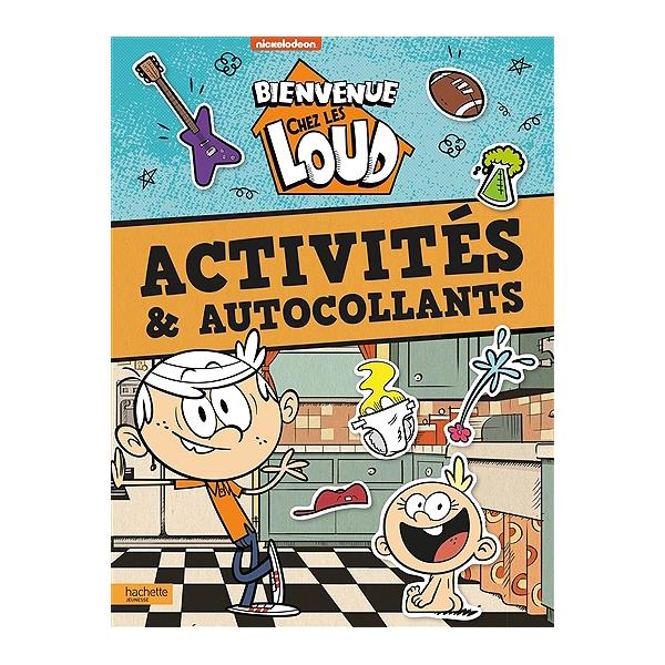 Bienvenue Chez Les Loud Activites Autocollants