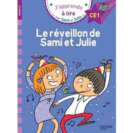 Le réveillon de Sami et Julie : niveau CE1