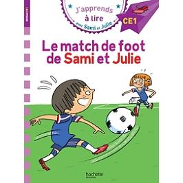 Le match de foot de Sami et Julie : niveau CE1