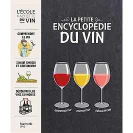 Petite encyclopédie Hachette du vin