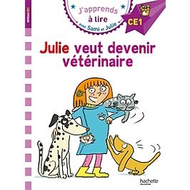 Julie veut devenir vétérinaire : CE1