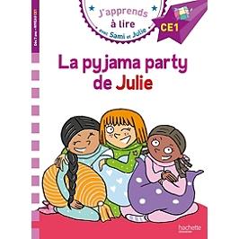 La pyjama party de Julie : CE1