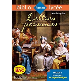 Lettres persanes : nouveau bac
