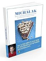 Recettes d'un pâtissier confiné : 50 recettes faciles à réaliser en famille de Christophe Michalak - Relié