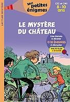 le-mystere-du-chateau-ce2-et-cm1-8-10-ans-18-enigmes-a-decrypter-avec-ta-loupe