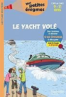 le-yacht-vole-cm1-et-cm2-9-11-ans-60-enigmes-a-decrypter-avec-ta-loupe