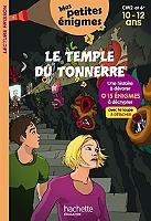 le-temple-du-tonnerre-cm2-et-6e-10-12-ans-15-enigmes-a-decrypter-avec-ta-loupe