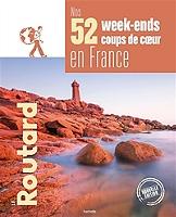 nos-52-week-ends-coups-de-coeur-en-france-lindispensable-pour-choisir-sa-prochaine-destination