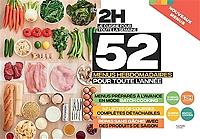 En 2 h, je cuisine pour toute la semaine : 52 menus hebdomadaires pour toute l'année : nouveaux menus de Caroline Pessin - Cartonné