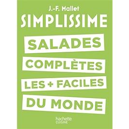 Simplissime : salades complètes les plus faciles du monde