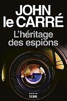 L'héritage des espions de John Le Carré - Broché sous jaquette
