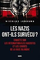 les-nazis-ont-ils-survecu-enquete-sur-les-internationales-fascistes-et-les-croises-de-la-race-blanche